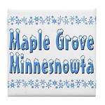 Maple Grove Minnesnowta Tile Coaster