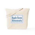 Maple Grove Minnesnowta Tote Bag