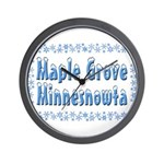 Maple Grove Minnesnowta Wall Clock