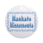 Mankato Minnesnowta Ornament (Round)