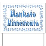 Mankato Minnesnowta Yard Sign