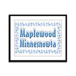 Maplewood Minnesnowta Framed Panel Print
