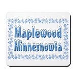 Maplewood Minnesnowta Mousepad