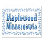 Maplewood Minnesnowta Small Poster