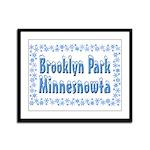 Brooklyn Park Minnesnowta Framed Panel Print