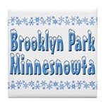 Brooklyn Park Minnesnowta Tile Coaster