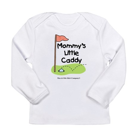 Mommy's Little Caddy Long Sleeve Infant T-Shirt