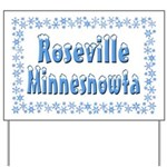 Roseville Minnesnowta Yard Sign