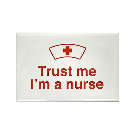 Trust Me I'm a Nurse Rectangle Magnet