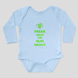 Keep Calm Parody: Freak Out Long Sleeve Infant B