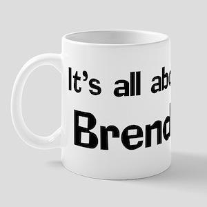 It's all about Brenda Mug