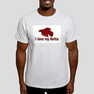 I Love My Betta Light T-Shirt