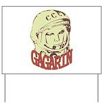 Gagarin Yard Sign