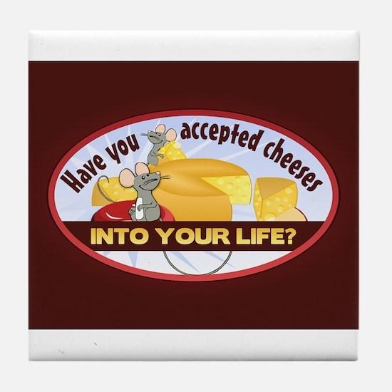 Accept Cheeses Tile Coaster