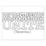 Procrastinators Small Poster