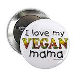 I love my Vegan Mama Button
