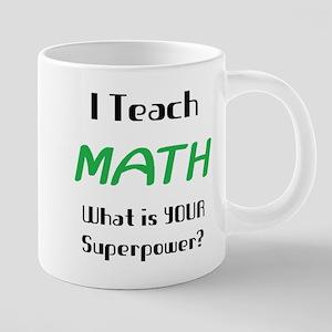 teach math 20 oz Ceramic Mega Mug
