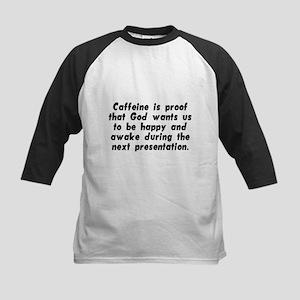 Caffeine Is Proof That God Wa Kids Baseball Jersey