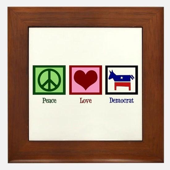 Peace Love Democrat Framed Tile
