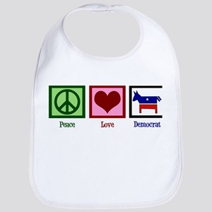 Peace Love Democrat Bib