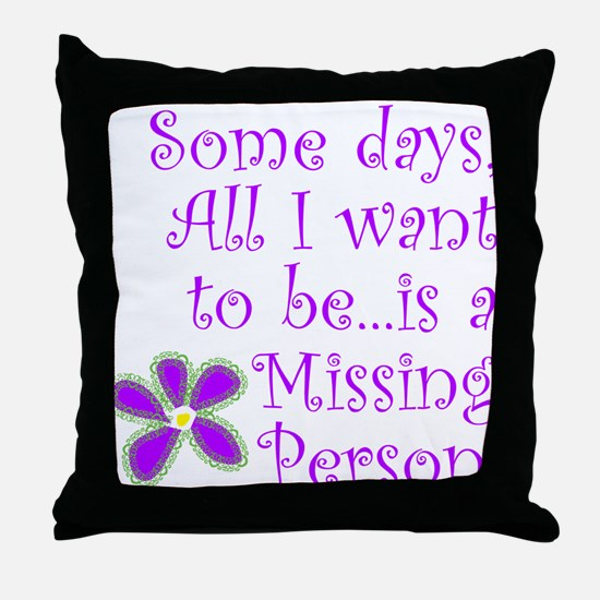 Missing Person. Throw Pillow