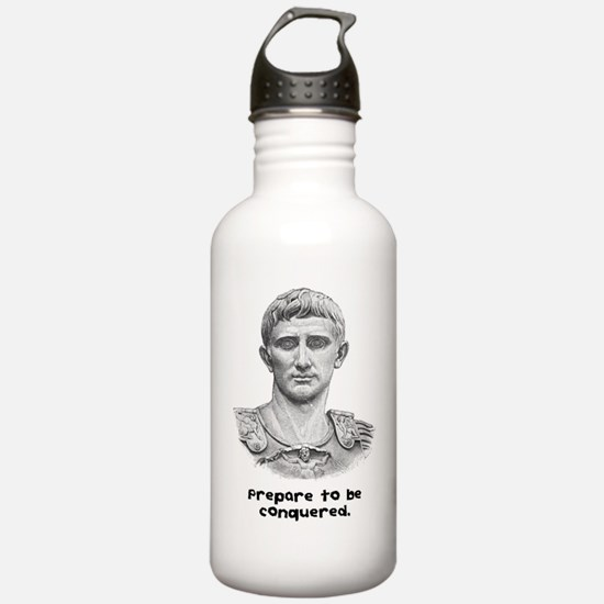 Prepare to be conquered. Water Bottle