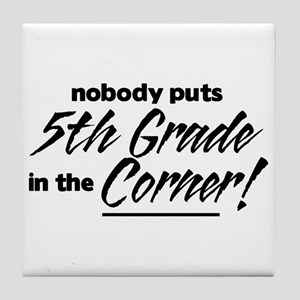 5th Grade Nobody Corner Tile Coaster