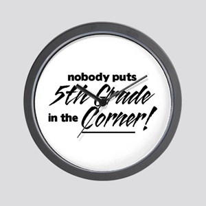 5th Grade Nobody Corner Wall Clock