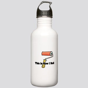 How I Roll (Paint Roller) Stainless Water Bottle 1