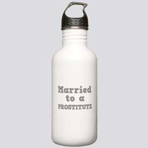 Married to a Prostitute Stainless Water Bottle 1.0