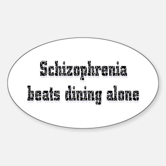 Schizophrenia Oval Decal