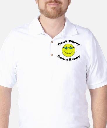 Don't Worry Swim Happy Golf Shirt