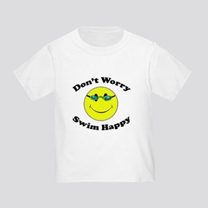 Don't Worry Swim Happy Toddler T-Shirt