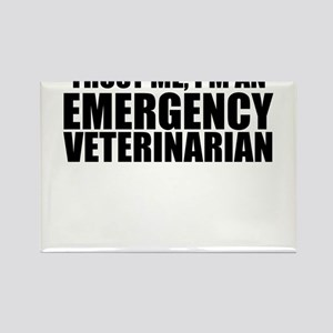 Trust Me, I'm An Emergency Veterinarian Magnet
