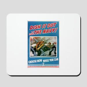 Dish It Out! Mousepad