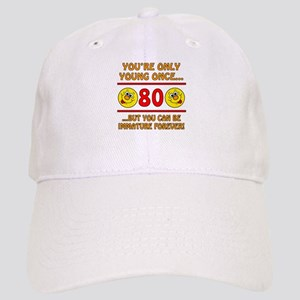Immature 80th Birthday Cap