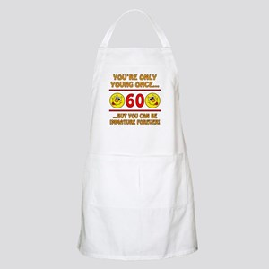 Immature 60th Birthday Apron