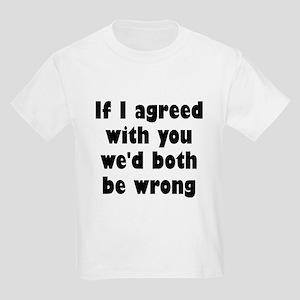 Wrong Opinion Kids Light T-Shirt