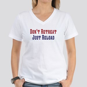 Don't Retreat Just Reload Women's V-Neck T-Shirt