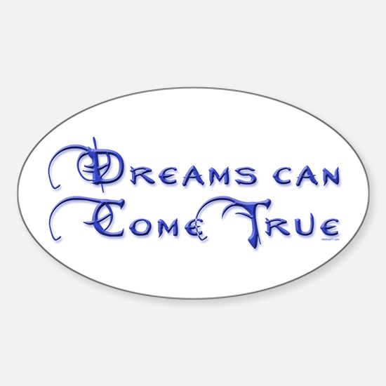 Dreams Can Come True Oval Decal