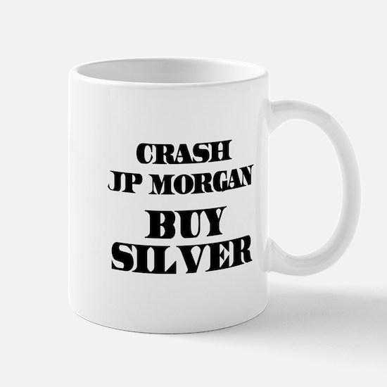 Crash JP MORGAN Buy Silver Mug