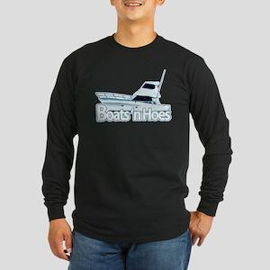 Boats n' hoes Long Sleeve Dark T-Shirt