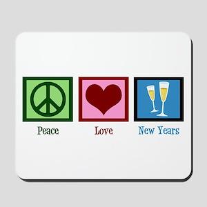 Peace Love New Years Mousepad