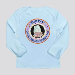 CUTEST THING BORN WITHOUT A TAIL! Long Sleeve Infa