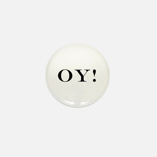 OY! Mini Button