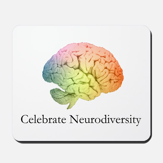 Celebrate Neurodiversity Mousepad