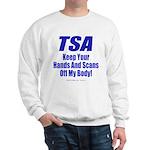 TSA Hands Sweatshirt