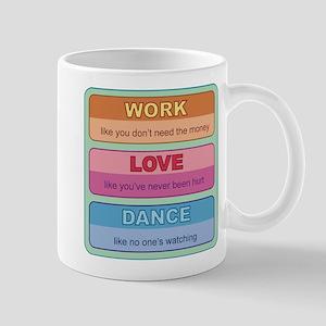 Work Love Dance Mug