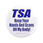 """TSA Hands 3.5"""" Button"""