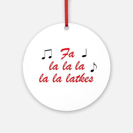 Fa La la la la la latkes Ornament (Round)